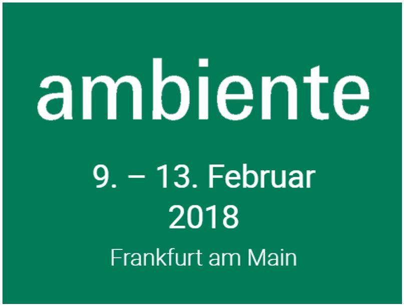 Meet us auf der AMBIENTE 2018