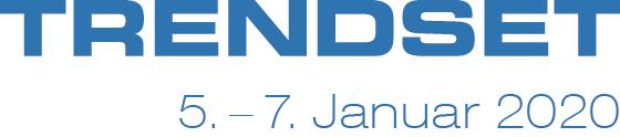MEET US auf der TRENDSET in München vom 5. - 7. Januar 2020